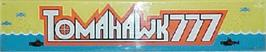 Arcade Cabinet Marquee for Tomahawk 777.