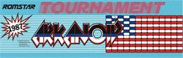 Arcade Cabinet Marquee for Tournament Arkanoid.