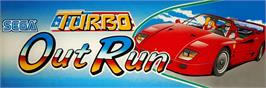 Arcade Cabinet Marquee for Turbo Out Run.