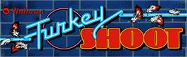 Arcade Cabinet Marquee for Turkey Shoot.