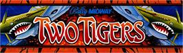 Arcade Cabinet Marquee for Two Tigers.