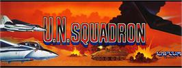 Arcade Cabinet Marquee for U.N. Squadron.