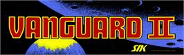 Arcade Cabinet Marquee for Vanguard II.