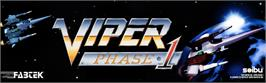 Arcade Cabinet Marquee for Viper Phase 1.