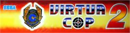 Arcade Cabinet Marquee for Virtua Cop 2.