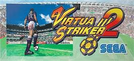 Arcade Cabinet Marquee for Virtua Striker 2.