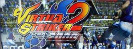 Arcade Cabinet Marquee for Virtua Striker 2 Ver. 2000.