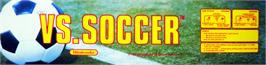 Arcade Cabinet Marquee for Vs. Soccer.