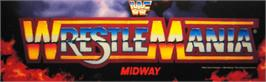 Arcade Cabinet Marquee for WWF: Wrestlemania.