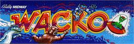 Arcade Cabinet Marquee for Wacko.