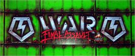 Arcade Cabinet Marquee for War: The Final Assault.