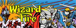 Arcade Cabinet Marquee for Wizard Fire.
