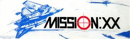 Arcade Cabinet Marquee for XX Mission.