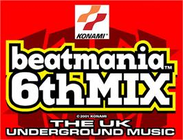 Arcade Cabinet Marquee for beatmania 6th MIX.