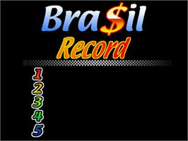 High Score Screen for Bra$il.