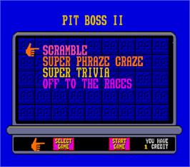 Select Screen for Pit Boss II.
