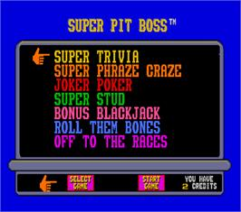 Select Screen for Super Pit Boss.
