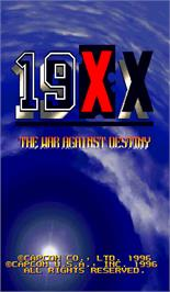 Title screen of 19XX: The War Against Destiny on the Arcade.