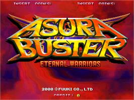 Title screen of Asura Buster - Eternal Warriors on the Arcade.