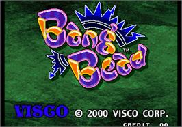 Title screen of Bang Bead on the Arcade.