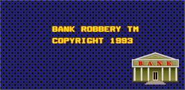 Title screen of Bank Robbery on the Arcade.