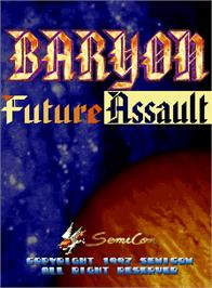 Title screen of Baryon - Future Assault on the Arcade.