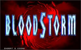 Title screen of Blood Storm on the Arcade.