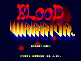 Title screen of Blood Warrior on the Arcade.