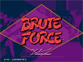 Title screen of Brute Force on the Arcade.