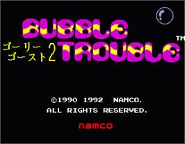 Title screen of Bubble Trouble on the Arcade.