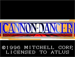 Title screen of Cannon Dancer on the Arcade.