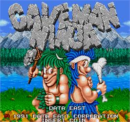 Title screen of Caveman Ninja on the Arcade.