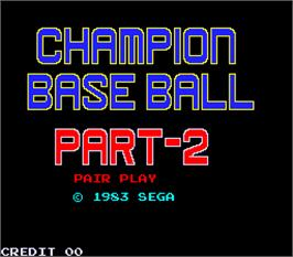 Title screen of Champion Base Ball Part-2: Pair Play on the Arcade.