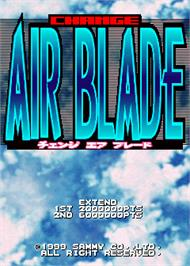 Title screen of Change Air Blade on the Arcade.