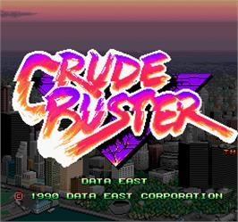 Title screen of Crude Buster on the Arcade.