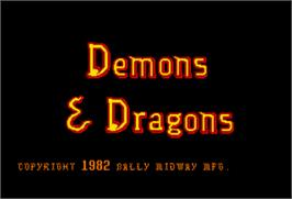 Title screen of Demons & Dragons on the Arcade.