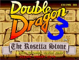 Title screen of Double Dragon 3 - The Rosetta Stone on the Arcade.