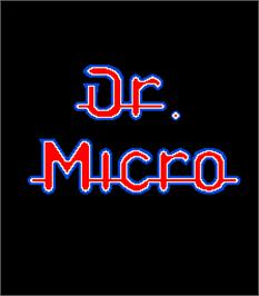 Title screen of Dr. Micro on the Arcade.