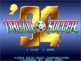 Title screen of Dream Soccer '94 on the Arcade.