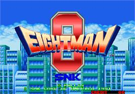 Title screen of Eight Man on the Arcade.