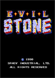 Title screen of Evil Stone on the Arcade.