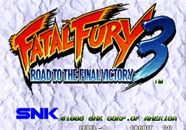 Title screen of Fatal Fury 3 - Road to the Final Victory / Garou Densetsu 3 - haruka-naru tatakai on the Arcade.