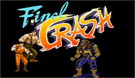 Title screen of Final Crash on the Arcade.