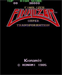Title screen of Finalizer - Super Transformation on the Arcade.