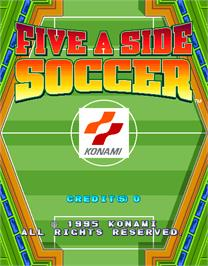 Title screen of Five a Side Soccer on the Arcade.