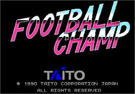 Title screen of Football Champ on the Arcade.