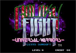 Title screen of Galaxy Fight - Universal Warriors on the Arcade.