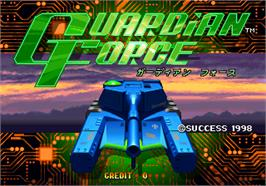 Title screen of Guardian Force on the Arcade.