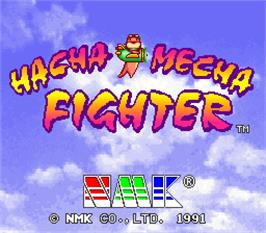 Title screen of Hacha Mecha Fighter on the Arcade.