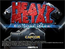 Title screen of Heavy Metal Geomatrix on the Arcade.